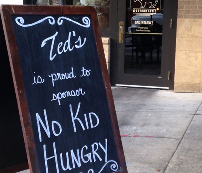 Ted's Dine Out for No Kid Hungry Sidewalk Sign